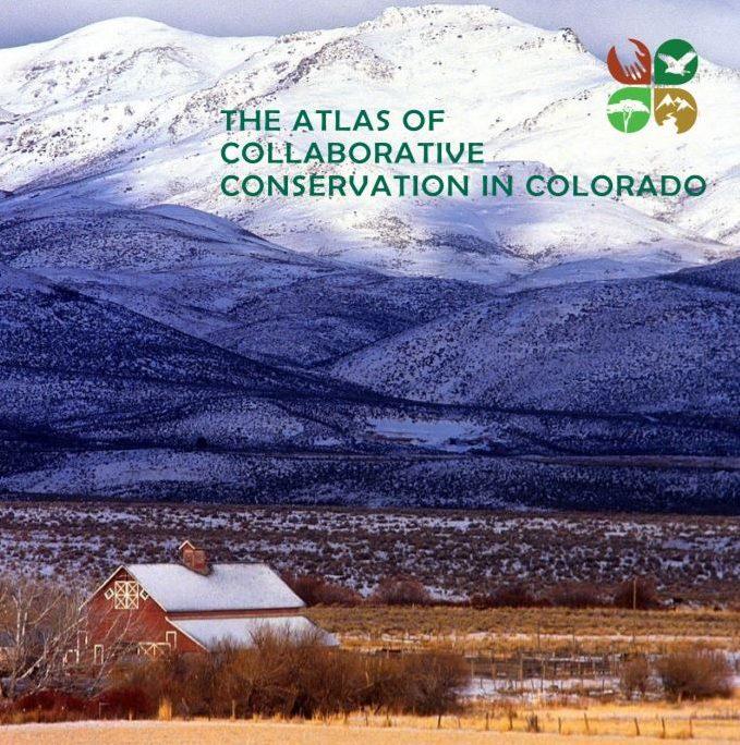 Atlas of Collaborative Conservation in Colorado